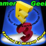 An E3 Wrap Up