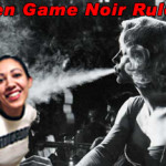 Games Go Noir