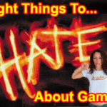 Eight Things I Hate About Games
