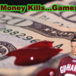 Money Kills Games (AGAIN!)
