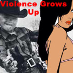 Violence Grows Up
