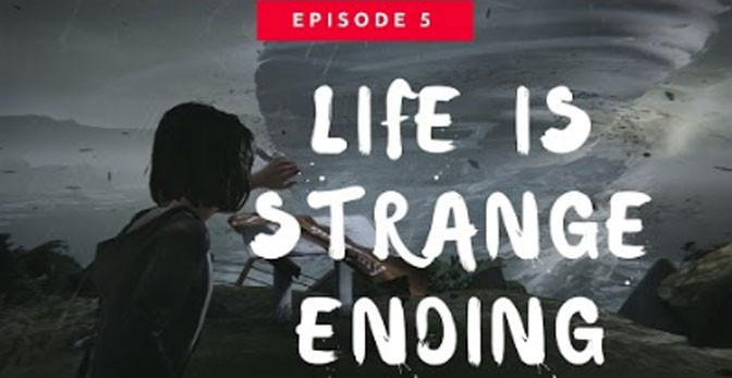The End is Now: Life is Strange Final Video Adventure