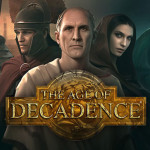 Fun and Frustration with Age of Decadence