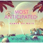 Top 12 Most Anticipated Games of 2016
