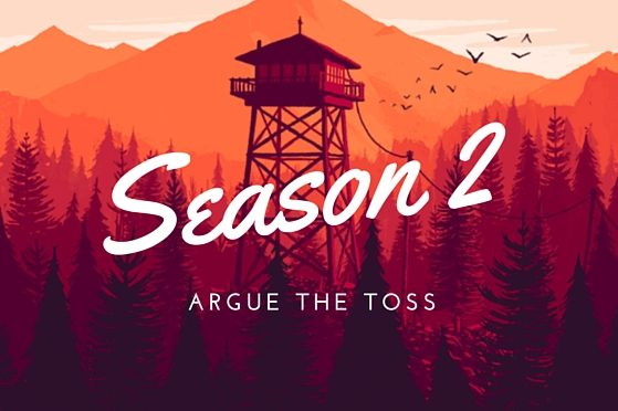 Argue the Toss Firewatch