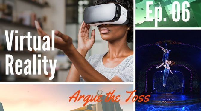 Argue the Toss Virtual Reality