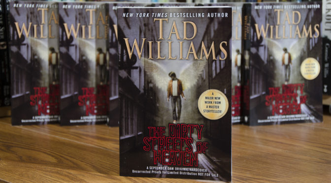 Bookish Wednesday: The Dirty Streets of Heaven by Tad Williams