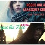 Rogue One and Assassin's Creed Trailer Analysis