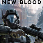 A Bloody Good Read with Halo: New Blood
