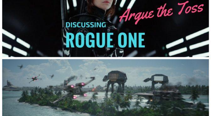 Season III – Episode I: A NEW SEASON with Rogue One