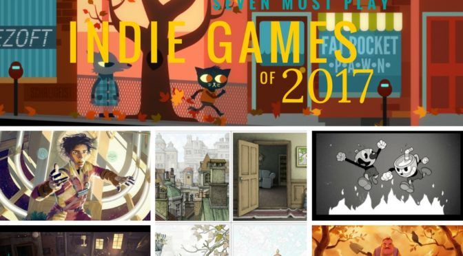 Argue the Toss Reveals the 7 Must Play Indie Games of 2017