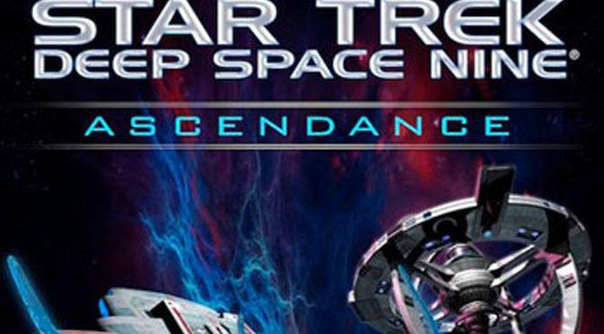 A Deeper DS9 with Star Trek: Deep Space Nine: Ascendance