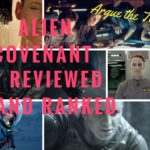 Alien Covenant reviewed and ranked among Alien films