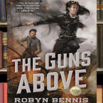 The Guns Above Takes Off for High Adventure