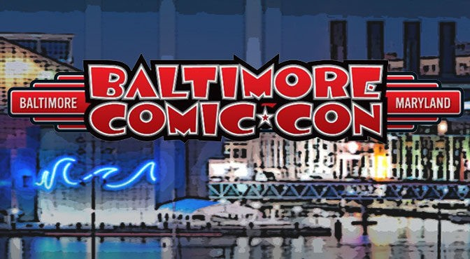 Baltimore Comic-Con Adds 60 More Guests to Lineup