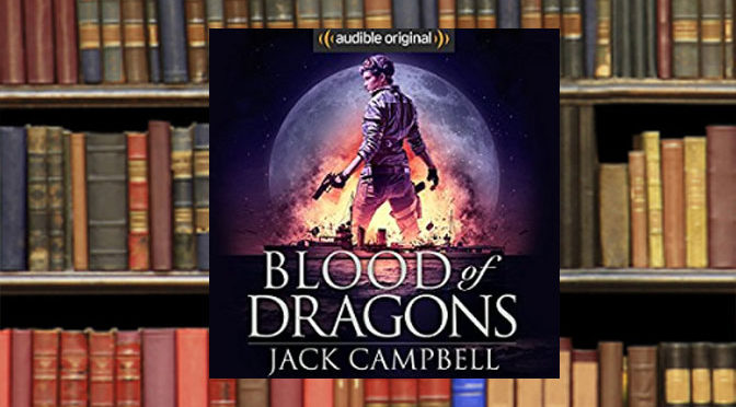 Blood of Dragons Audiobook Perfectly Pushes Legacy Series