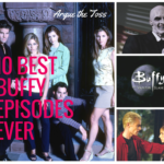 Halloween special: the 10 best Buffy episodes ever