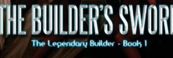 Bookish Wednesday: The Builder's Sword by J.A. Cipriano
