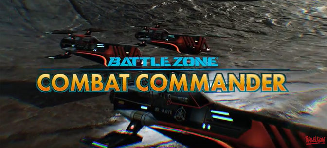 Rebellion Reveals Remade Classic: Battlezone: Combat Commander