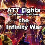 The ATT Team Takes On Marvel's Infinity War
