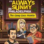 It's Always Sunny in Philadelphia Getting Mobile Game