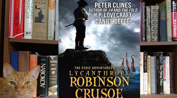 Fun with Robinson Crusoe and Werewolves