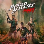 Jagged Alliance: Rage Gets New Trailer, Release Dates