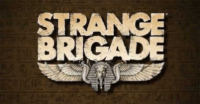 The Strange Brigade Deploys to Consoles and PC