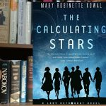 Hidden Figures Meets Fantasy in The Calculating Stars
