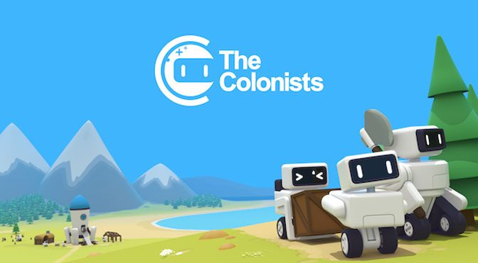 Robot City Builder The Colonists launches to Steam and GoG