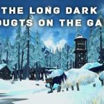 The Long Dark – An adventure in the cold Canadian Wild-Life