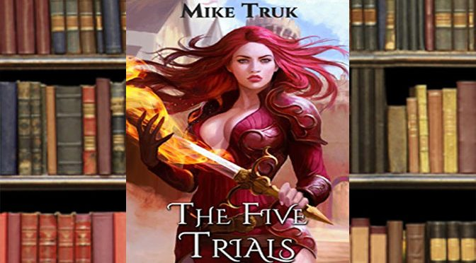 The Five Trials Book Offers Deep Darkness