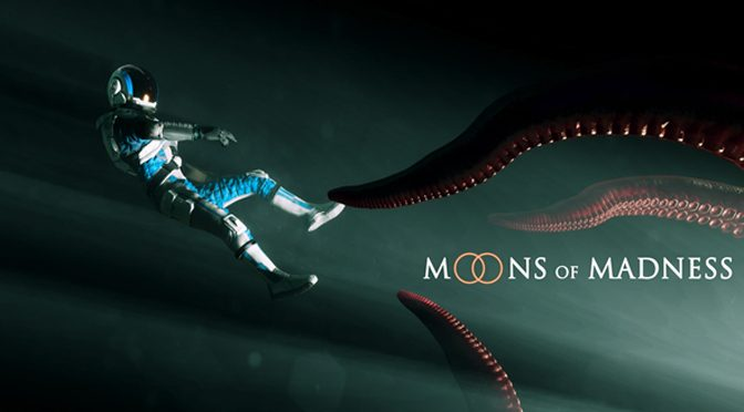 Lovecraftian Moons of Madness Ready To Wrap its Tentacles Around Players