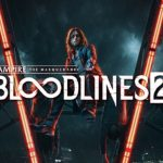 E3 2019: Vampire: The Masquerade Bloodlines 2 Gets New Gameplay Trailers