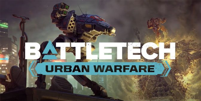 BATTLETECH: Urban Warfare Expansion Now Available
