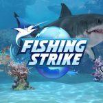 Fishing Strike Celebrates First Full Year
