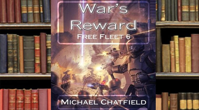 The Free Fleet Retires in War's Reward Novel