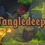 Rolling in the Deep with Tangledeep