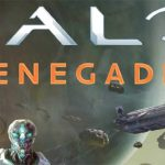 Smoke and Shadow Leads to Halo: Renegade's Tale