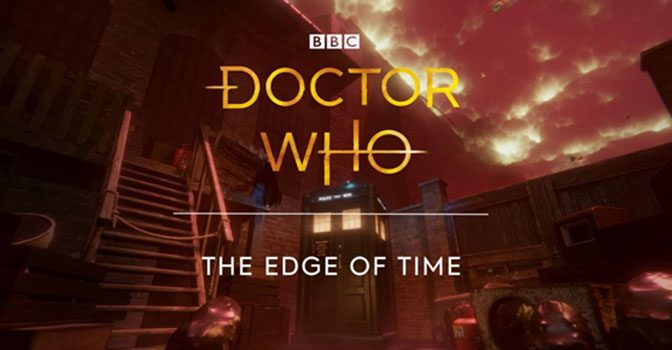 Doctor Who: The Edge of Time VR Videogame Launches
