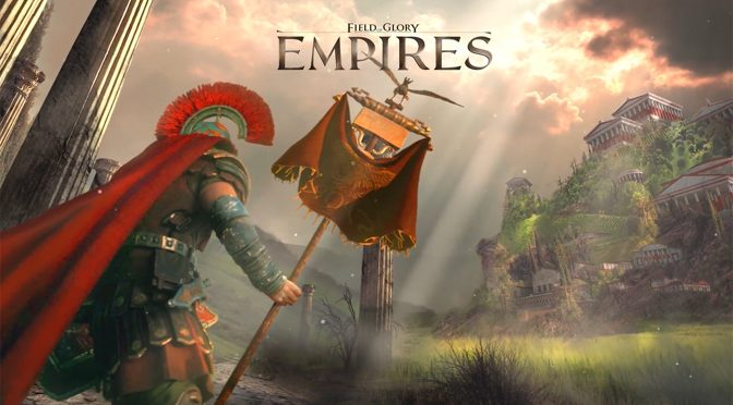 E3 2019: Field of Glory: Empires Comming in July