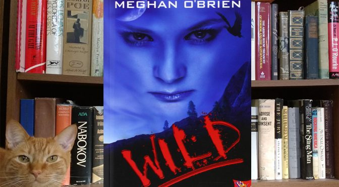Getting a Little Wild with Wild Novel