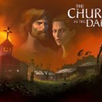 Creepy Cult Adventure Church in The Darkness Ready for Release