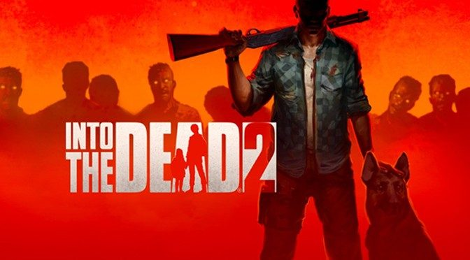 Into the Dead 2 Zombie Shooter Rising on Switch this Halloween