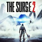 The Surge 2 Action RPG Blasts To Consoles and PC