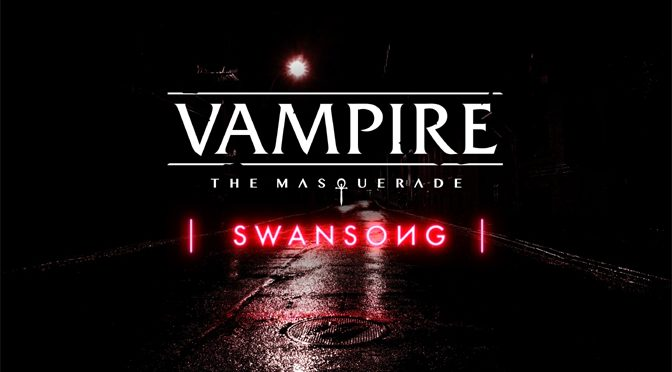 New Vampire: The Masquerade Swansong Game Announced