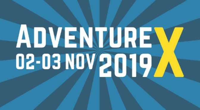 AdventureX 2019 – Our Favourite Games and Talks