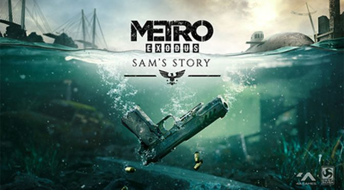 Sam's Story Adds Amazing Ending to Metro Exodus
