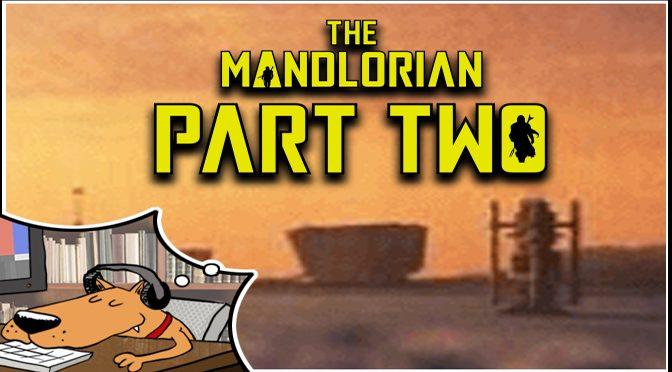Mandalorian Dreams Part 2
