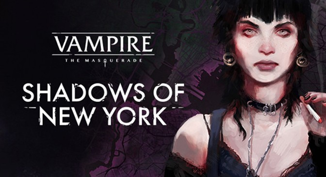 Vampire: The Masquerade Shadows of New York Creeps to Steam